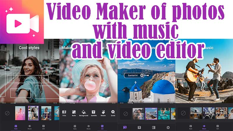 Video Maker of photos with music and video editor